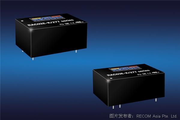 RECOM RAC02E-K/277和 RAC03E-K/277系列板载AC/DC转换器