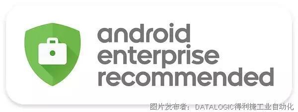 "Datalogic得利捷Memor 10入选""安卓企业推荐计划""!"