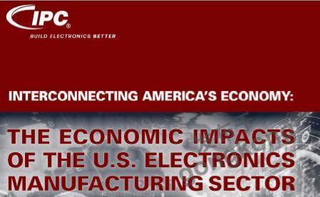 IPC发布美国电子制造业的经济影响报告